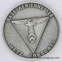 Base Aérienne 128 METZ FRESCATY Médaille de table 65 mm